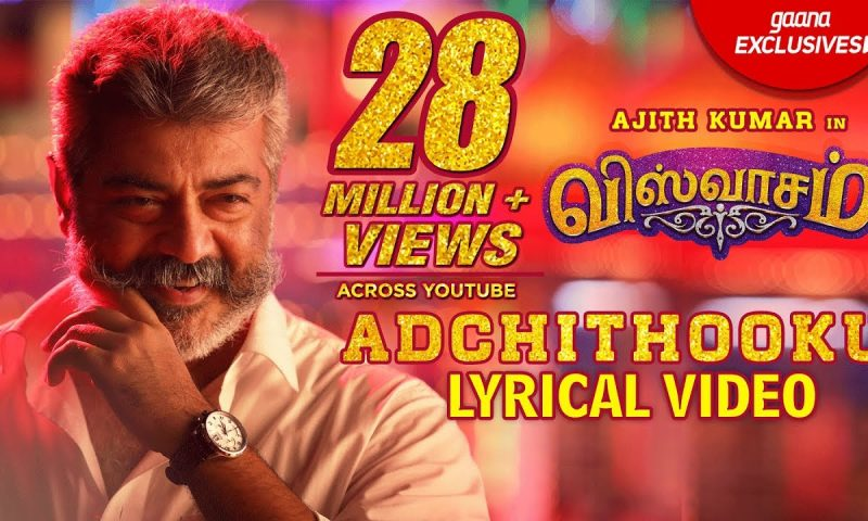 Adchithooku Song Lyrics – Viswasam Movie