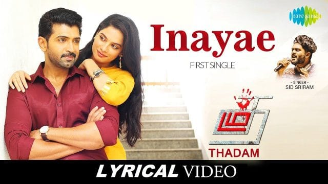 Inayae Song Lyrics – Thadam Movie