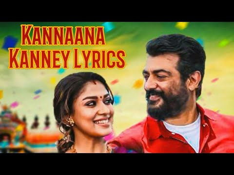 Kannaana Kanney Song Lyrics – Viswasam Movie