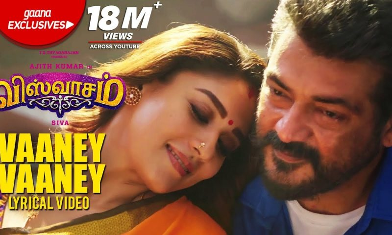 Vaaney Vaaney Song Lyrics – Viswasam Movie
