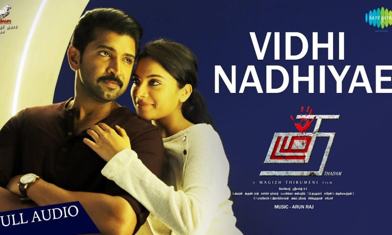 Vidhi Nadhiyae Song Lyrics – Thadam Movie