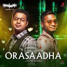 Orasaadha Vivek Mervin Movie Song , 7UP Madras Gig Lyrics in Tamil