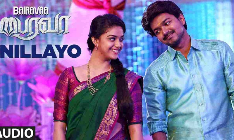 Bairavaa Movie Song, Nillayo Song Lyrics – Tamil