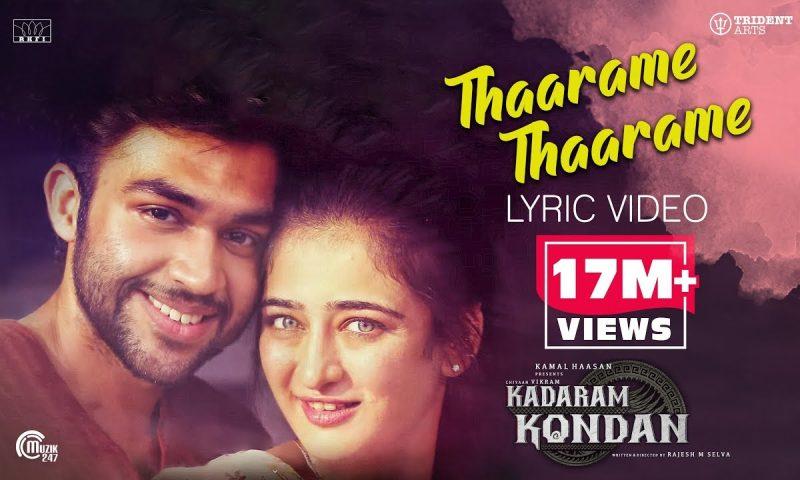 Kadaram Kondan Song Lyrics – Kadaram Kondan Movie