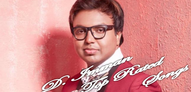 D. Imman Top Rated Kollywood Movie Songs